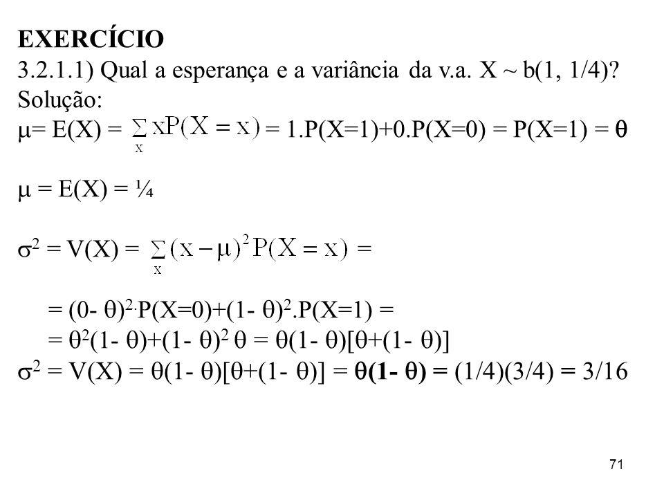 2 = V(X) = (1- )[+(1- )] = (1- ) = (1/4)(3/4) = 3/16